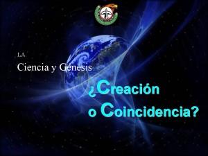 Ciencia y Genesis, ¿Creación o Coincidencia?